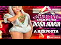 Arrocha - Dona Maria Resposta - Angelica Chavallier
