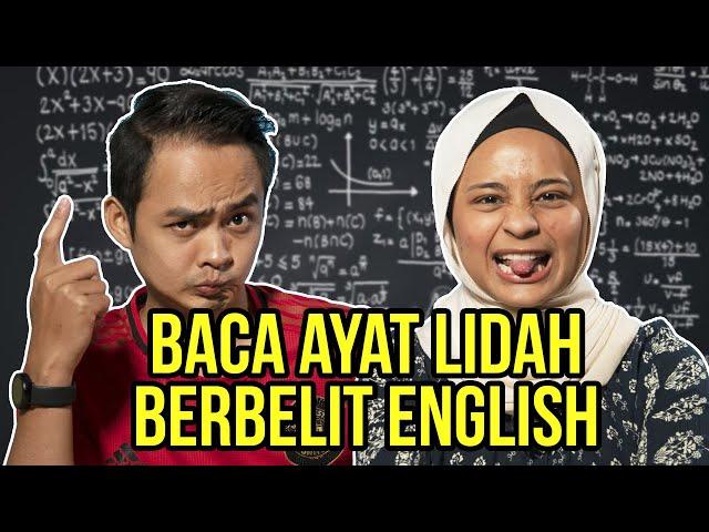 [CHALLENGE] Baca Ayat Lidah Berbelit English. Amat Paling Noob!