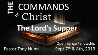The Commands of Christ, Part 7: Lord's Supper
