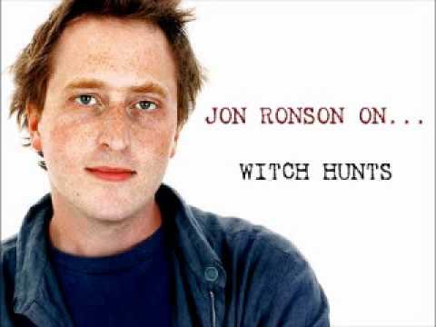 Jon Ronson On... Witch Hunts