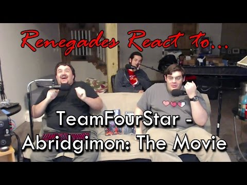 Renegades React to... TeamFourStar  Abridgimon: THE MOVIE