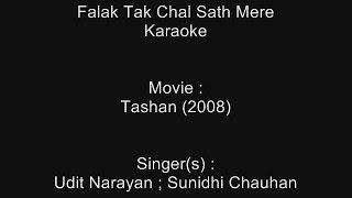 Falak Tak Chal Sath Mere - Karaoke - Tashan (2008) - Udit Narayan ; Sunidhi Chauhan