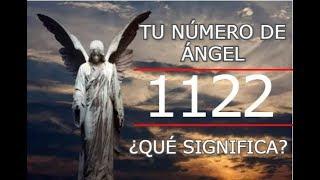 Número De Ángel 1122 Mensaje Que Envían Los Maestros Ascendidos