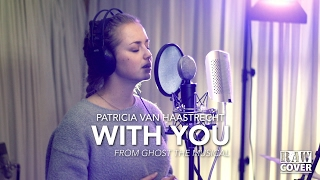 RAWCOVERS - Ghost the Musical - With You - Patricia van Haastrecht (Live)