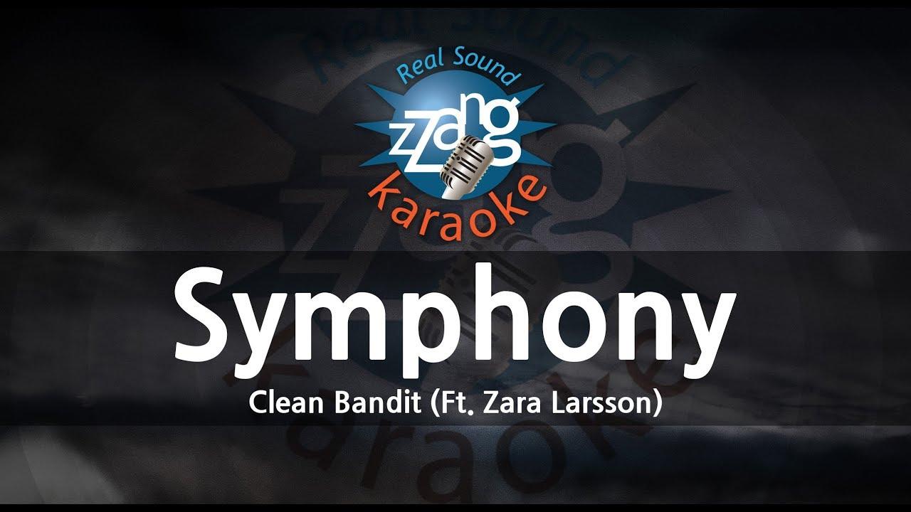 Clean Bandit-Symphony (Ft. Zara Larsson) (Melody) (Karaoke Version) [ZZang KARAOKE]