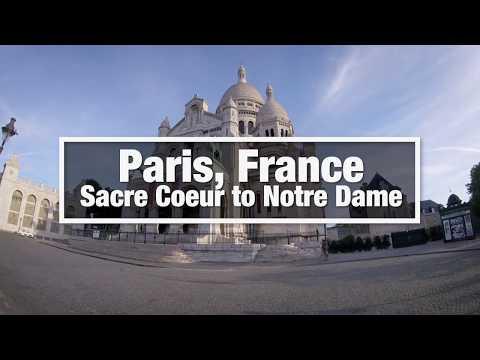 City Walks: Paris, France -  Sacre Coeur to Notre Dame