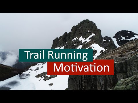 Watch: Trail Running Motivation