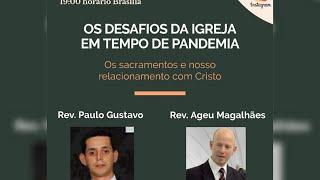 """Transmissão da Live do Instagram - """"Os Desafios da Igreja em Tempo de Pandemia"""" - Com Rev. Ageu"""