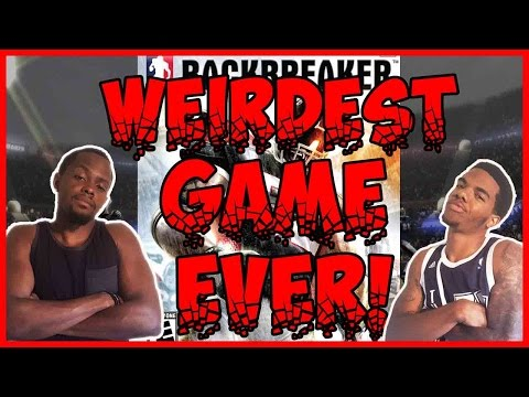 WEIRDEST GAME EVER MADE!! - Backbreaker Football | #ThrowbackThursday ft. Juice