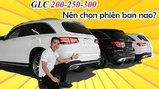 Mercedes-Benz GLC 200 250 và 300AMG 2019 NÊN CHỌN PHIÊN BẢN NÀO ? | So Sánh Chi Tiết