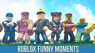 BEST OF ROBLOX | FUNNY MOMENTS