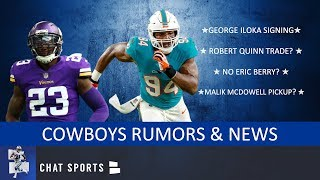 Cowboys Rumors & News On George Iloka Signing, Robert Quinn Trade, Eric Berry & Malik McDowell