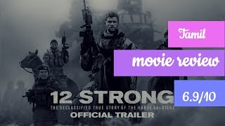 12 strong (2018) -- movie review -- Tamil -- (6.9/10)