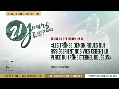 21 jours de vengeance divine - Jeudi 13 Décembre 2018 l Pasteur Yvan Castanou