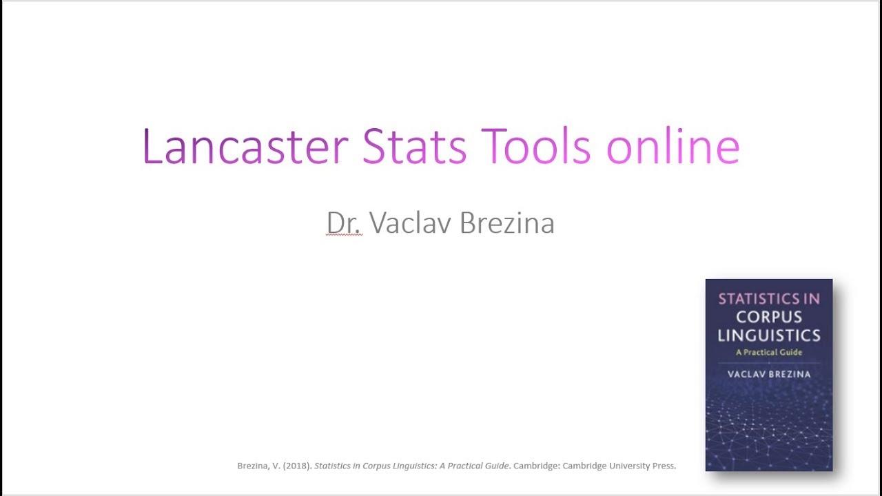 Statistics in Corpus Linguistics: Lancaster Stats Tools online