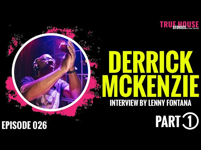 Derrick McKenzie (Jamiroquai) interviewed by Lenny Fontana for True House Stories # 026 Part 1