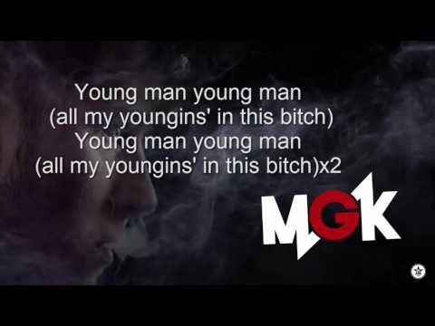 Machine Gun Kelly Ft. Chief Keef - Young Man (With Lyrics)