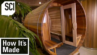 How It's Made: Saunas