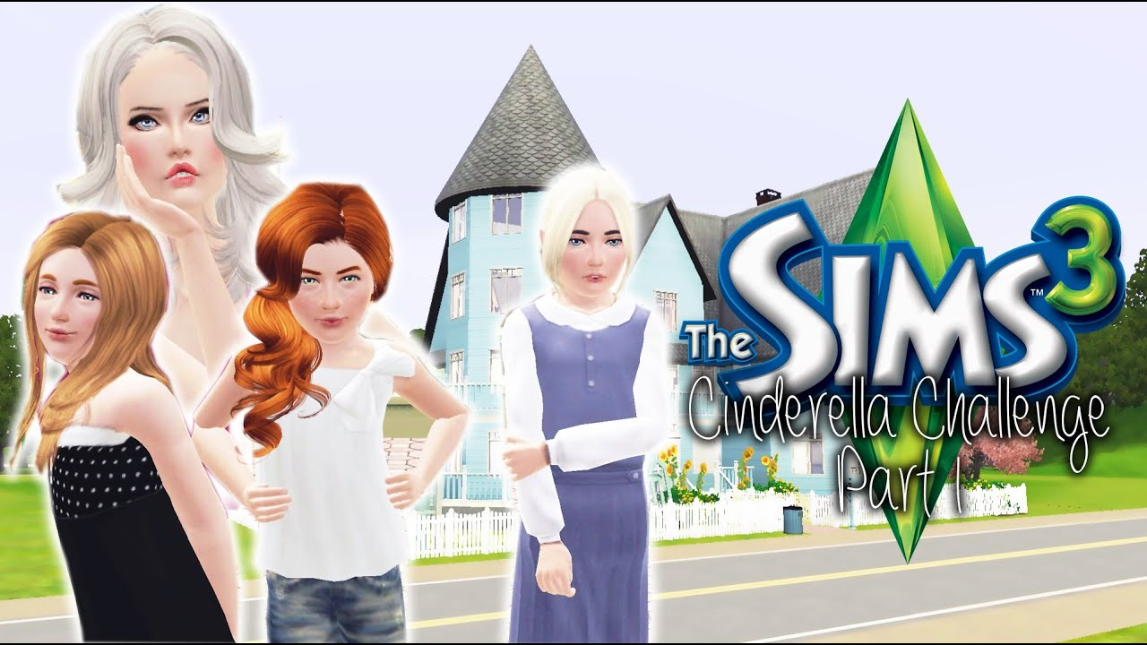 Lets play the sims 3 cinderella challenge part 1 for Sims 3 spielideen