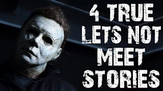 4 TRUE Dark & Sinister Let's Not Meet Horror Stories | (Scary Stories)