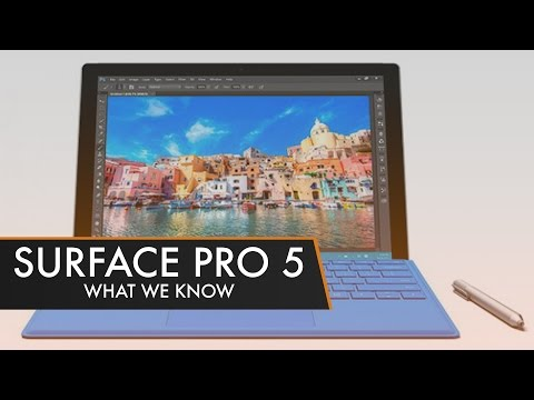 Microsoft Surface Pro 5 | What We Know