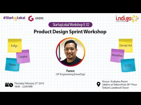 [Bagian #1] Liputan Indigo x Startuplokal workshop v.02: Product Design Sprint