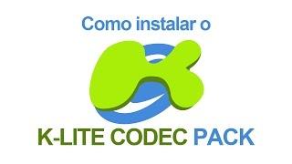 Como instalar o K-Lite Codec Pack
