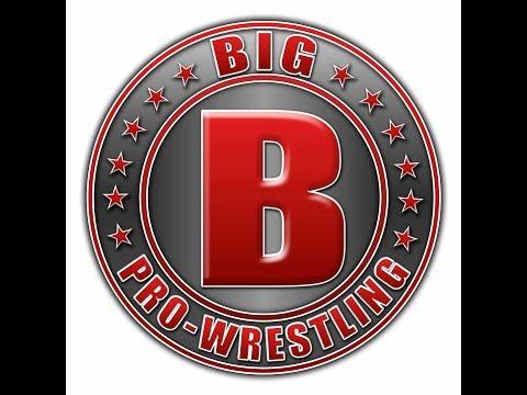 Big B Pro Wrestling Episode 1 - The Beginning
