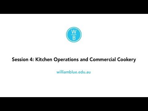HSC Hospitality Revision Day - Session 4: Kitchen Operations and Commercial Cookery