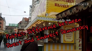 Politics AS Direct and Indirect Democracy