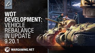 Development: Vehicle Rebalance in Update 9.20.1 - World of Tanks PC