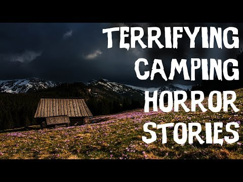 5 TERRIFYING Camping & Middle Of Nowhere Horror Stories! (2018) Mp3