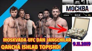 MOSKVADA UFC DA JANGCHILAR QANCHA ISHLAB TOPISHDI 09.11.2019