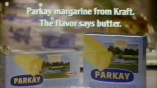1981 Parkay margarine commercial.