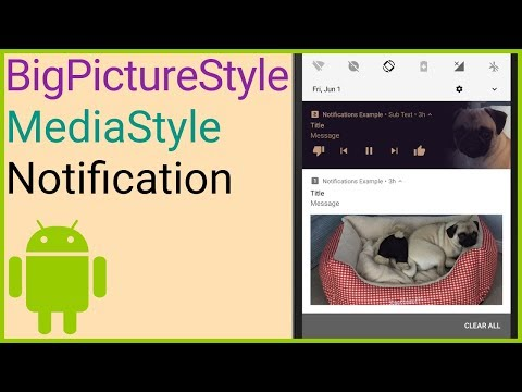 Notifications Tutorial Part 4 – BIG PICTURE STYLE + MEDIA STYLE – Android Studio Tutorial