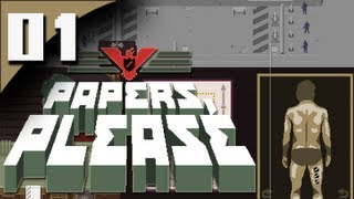 Papers, Please - Part 1 - Glory To Arstotzka !
