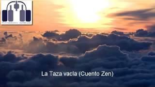 La taza vacía - Cuento Zen