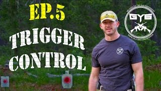 """Dont Be a Victim"" Ep. 5- Trigger Control"