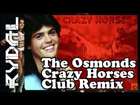 The Osmonds | Crazy Horses (Rydal Remix)