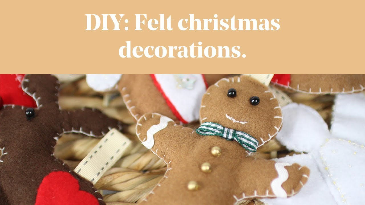 DIY: Felt Christmas Decorations Decorations - YouTube