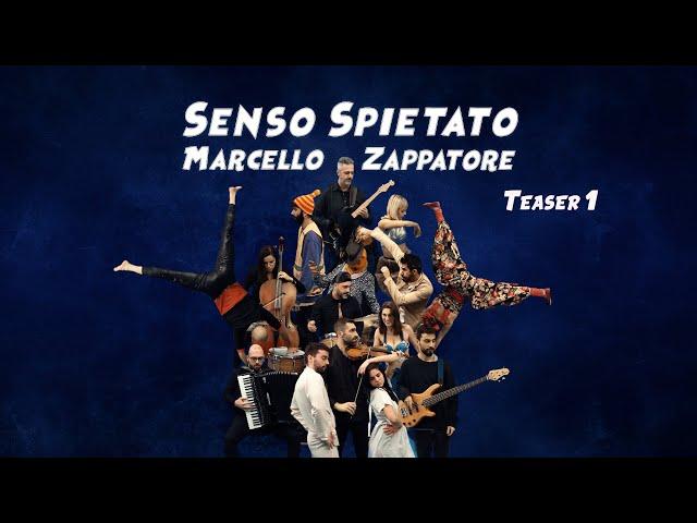 MARCELLO ZAPPATORE - SENSO SPIETATO - Teaser 1