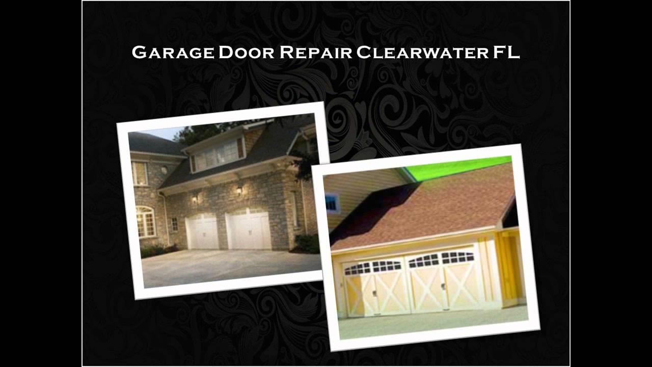 Garage Door Repair Clearwater Fl Call Now 727 378 0590