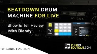 Sonic Faction Beatdown Drum Machine - Show Tell Review With Blandy