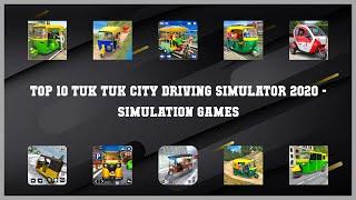 Top 10 Tuk Tuk City Driving Simulator 2020 Android Games screenshot 1