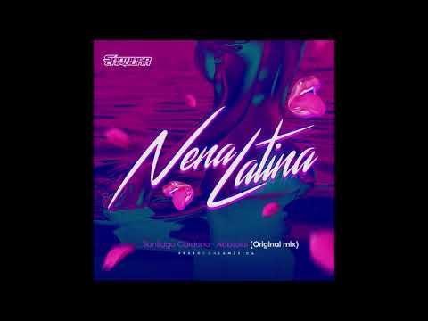 Santiago Cardona Ft Abbsolut - La Nena Latina (Original Mix)