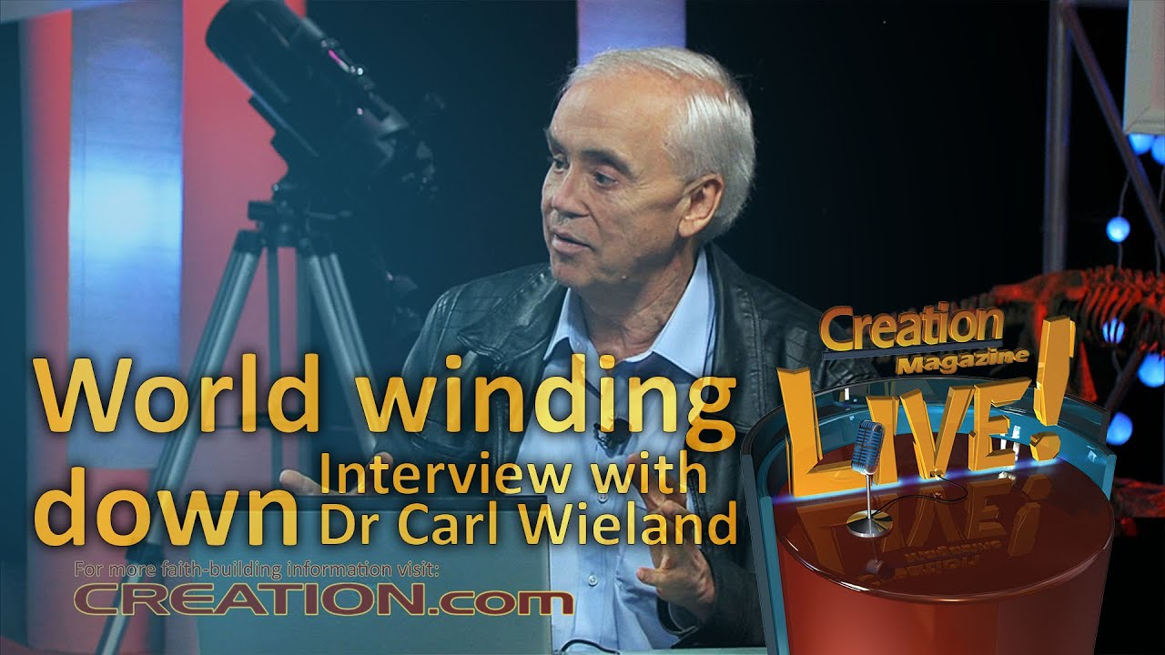 World winding down -- an interview with Dr Carl Wieland (Creation Magazine LIVE! 3-20) by CMIcreationstation