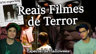 FILMES DE TERROR BASEADOS EM HISTÓRIAS VERDADEIRAS