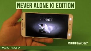 Never Alone - Android Gameplay Review