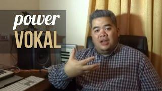 Meningkatkan power vokal
