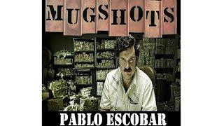 Mugshots: Pablo Escobar - Hunting Pablo